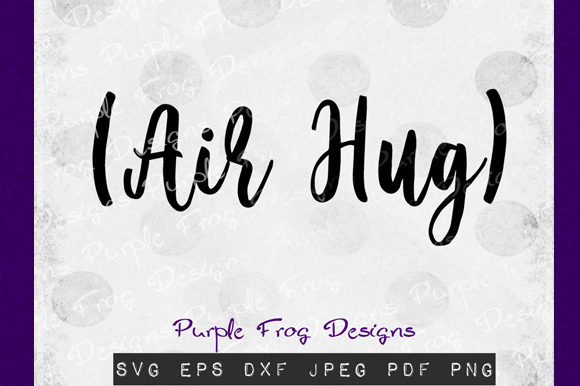 Download Free Quarantine Air Hug Clipart Graphic By Heather Terry Creative for Cricut Explore, Silhouette and other cutting machines.