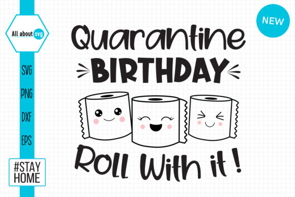 Download Free Quarantine Birthday Roll With It Graphic By All About Svg for Cricut Explore, Silhouette and other cutting machines.