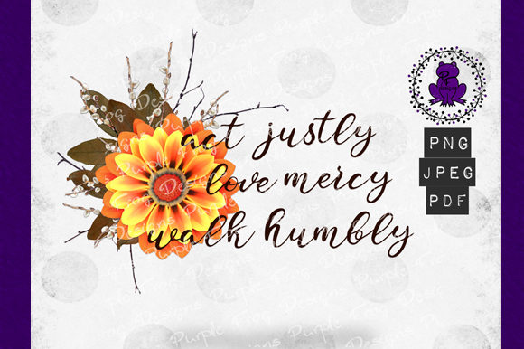 Scripture Clipart - Micah 6:8 Sunflower Graphic Illustrations By Heather Terry