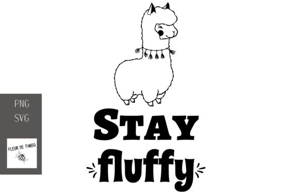 Download Free Stay Fluffy Graphic By Fleur De Tango Creative Fabrica for Cricut Explore, Silhouette and other cutting machines.