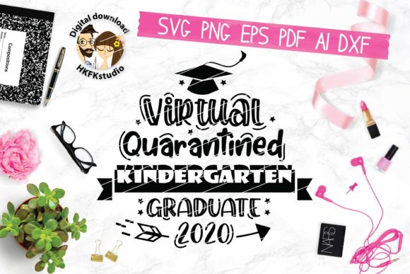 Download Free Virtual Kindergarten Class Of 2020 Graphic By Hkfk Studio for Cricut Explore, Silhouette and other cutting machines.
