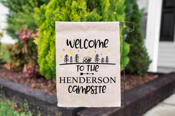 Print on Demand: Welcome to the (Name) Campsite Graphic Crafts By Simply Cut Co
