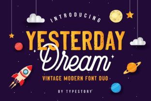 Download Free Yesterday Dream Font By Typestory Creative Fabrica for Cricut Explore, Silhouette and other cutting machines.