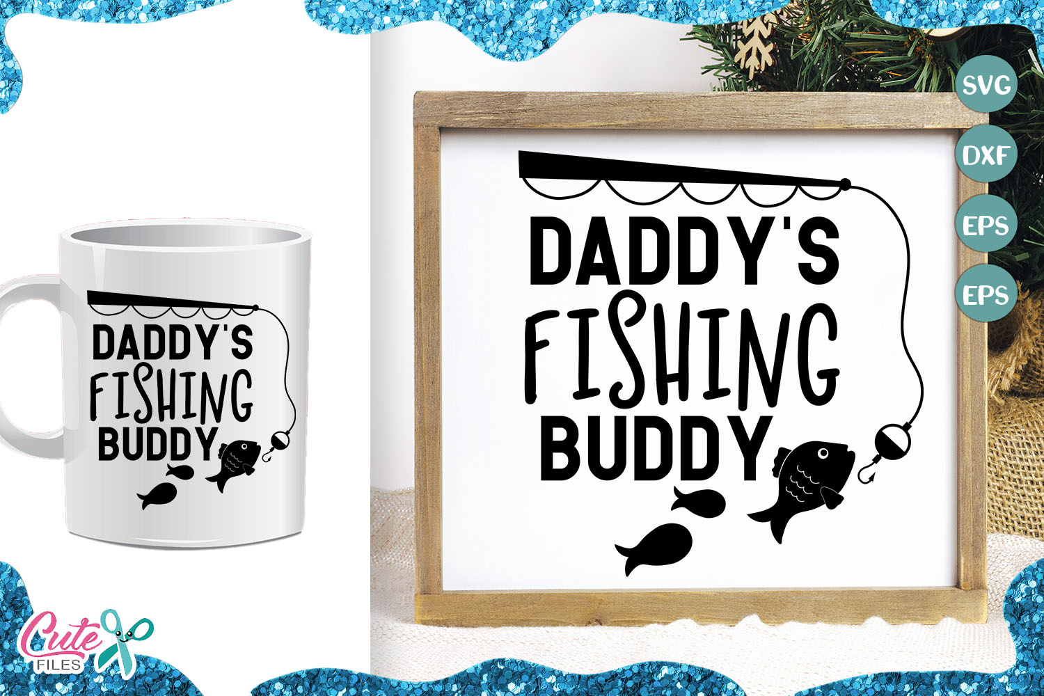 Download Free Daddys Fishing Buddy Cut File Graphic By Cute Files Creative for Cricut Explore, Silhouette and other cutting machines.