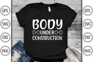 Print on Demand: Gym Quotes Design, Body Under Graphic Print Templates By GraphicsBooth