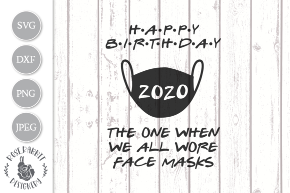 Print on Demand: Happy Birthday 2020 Cut File Graphic Crafts By Rose.Rabbit Designery