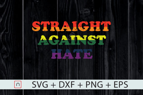 Download Free Lgbtq Straight Against Hate Equality Graphic By Novalia for Cricut Explore, Silhouette and other cutting machines.