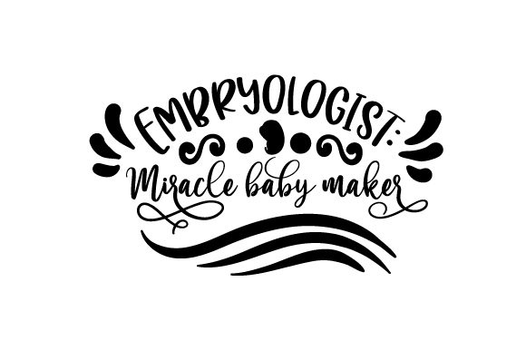 Download Free Embryologist Miracle Baby Maker Svg Cut File By Creative for Cricut Explore, Silhouette and other cutting machines.