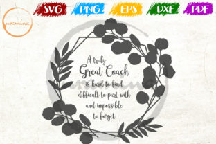 Print on Demand: A Truly Great Coach is Hard to Find Graphic Crafts By Uramina