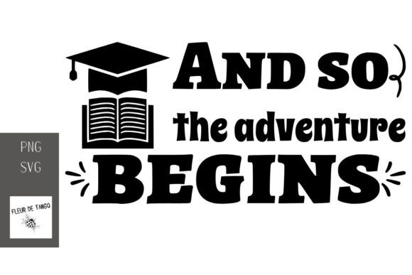Print on Demand: And so the Adventure Begins Graphic Print Templates By Fleur de Tango
