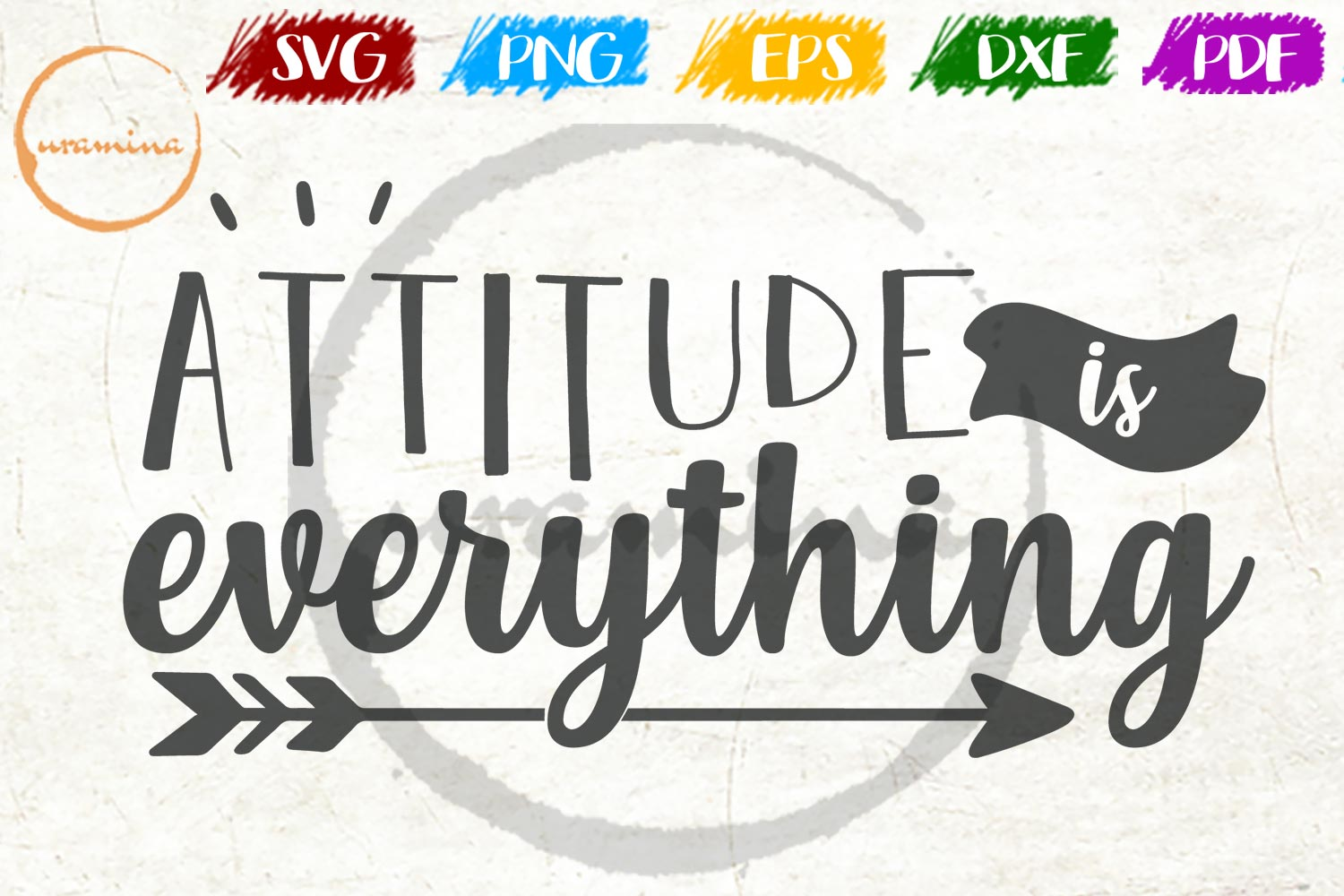 Download Free Attitude Is Everything Graphic By Uramina Creative Fabrica for Cricut Explore, Silhouette and other cutting machines.