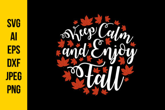 Download Free Autumn Quotes For Poster Graphic By Tosca Digital Creative Fabrica for Cricut Explore, Silhouette and other cutting machines.