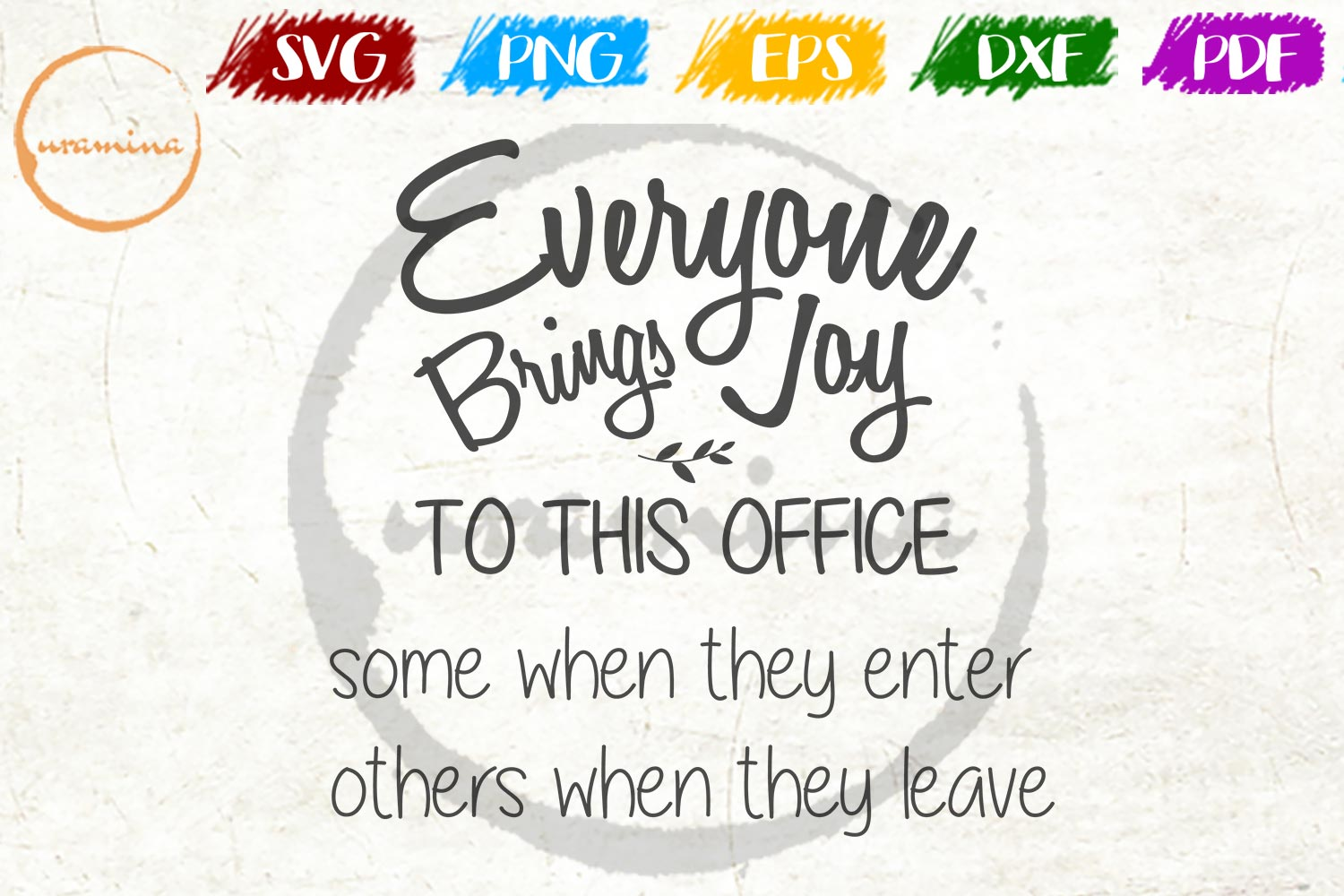 Download Free Everyone Brings Joy To This Office Graphic By Uramina Creative for Cricut Explore, Silhouette and other cutting machines.
