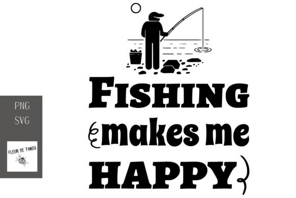 Print on Demand: Fishing Makes Me Happy Graphic Print Templates By Fleur de Tango