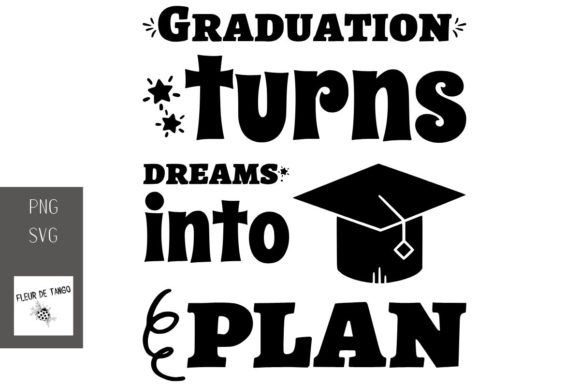 Print on Demand: Graduation Turns Dreams into Plan Graphic Print Templates By Fleur de Tango