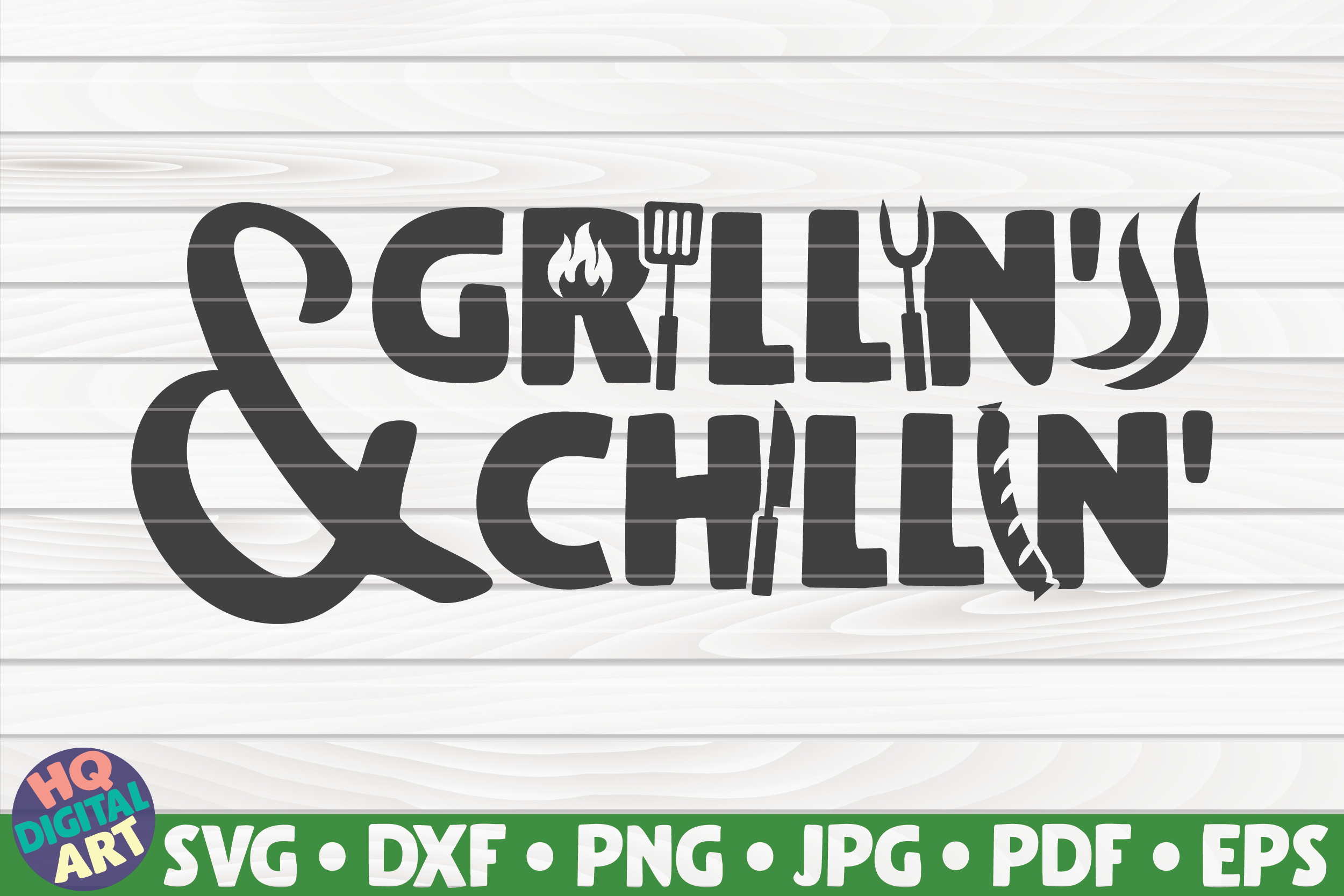 Download Free Grillin And Chillin Barbecue Quote Graphic By Mihaibadea95 for Cricut Explore, Silhouette and other cutting machines.