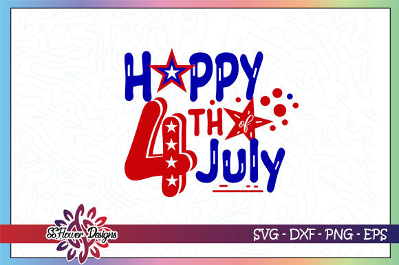 Happy 4th Of July Graphic By Ssflower Creative Fabrica