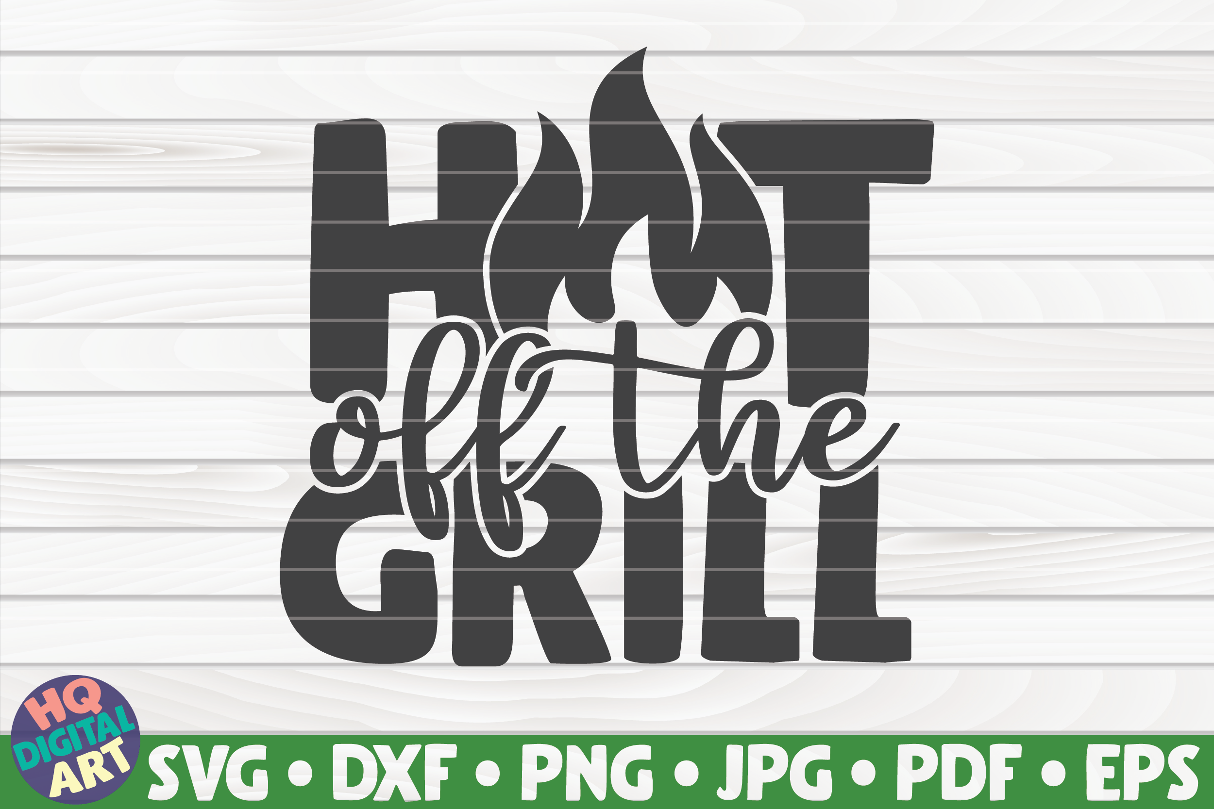 Download Free Hot Off The Grill Barbecue Quote Graphic By Mihaibadea95 for Cricut Explore, Silhouette and other cutting machines.