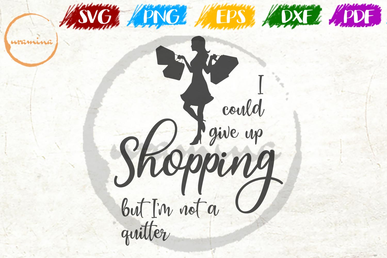 Download Free I Could Give Up Shopping But I M Not Graphic By Uramina for Cricut Explore, Silhouette and other cutting machines.