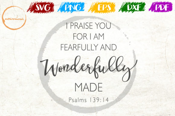 Download Free I Praise You For I Am Fearfully Graphic By Uramina Creative for Cricut Explore, Silhouette and other cutting machines.