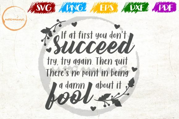 Download Free If At First You Don T Succeed Try Again Graphic By Uramina for Cricut Explore, Silhouette and other cutting machines.