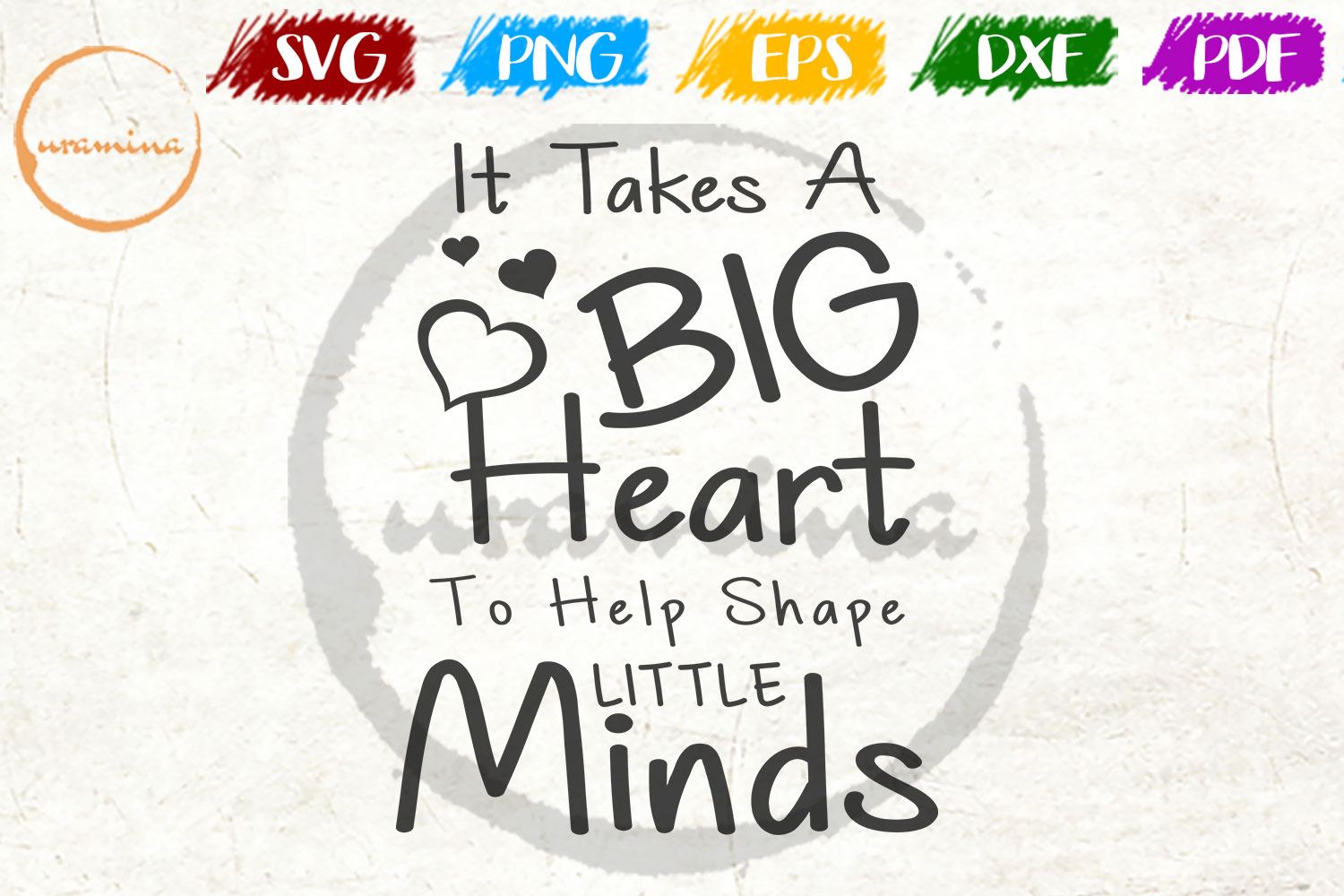 Download Free It Take A Big Heart To Help Shape Little Graphic By Uramina for Cricut Explore, Silhouette and other cutting machines.