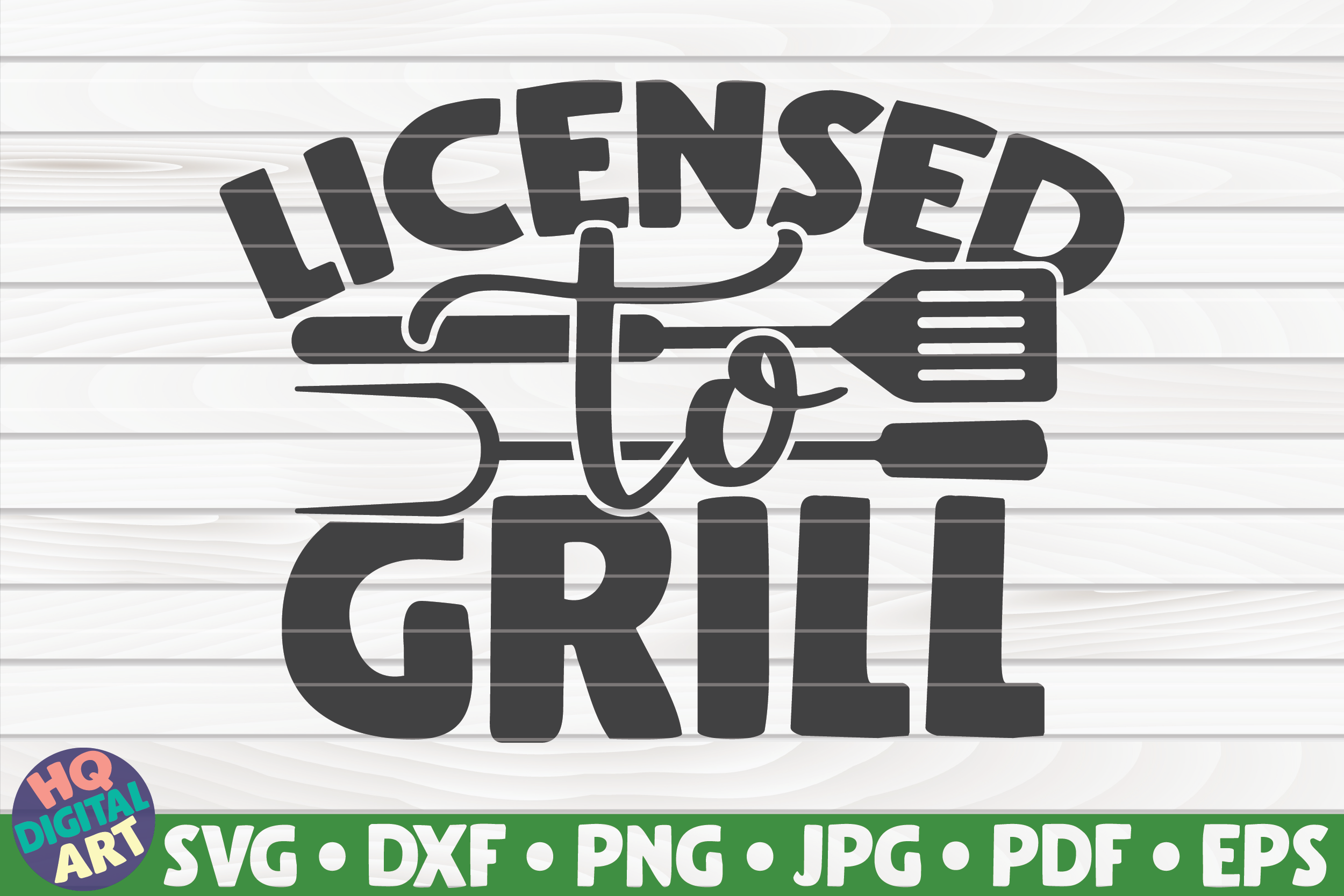 Download Free Licensed To Grill Barbecue Quote Graphic By Mihaibadea95 for Cricut Explore, Silhouette and other cutting machines.