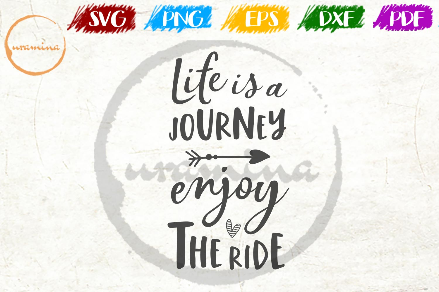 Download Free Life Is A Journey Enjoy The Ride Graphic By Uramina Creative for Cricut Explore, Silhouette and other cutting machines.