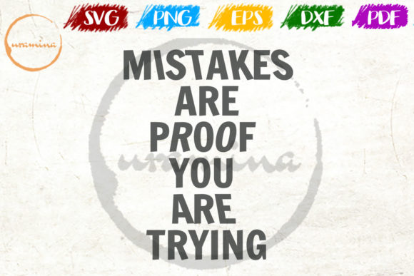 Mistakes Are Proof You Are Trying Graphic By Uramina Creative