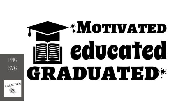 Print on Demand: Motivated Educated Graduated Graphic Print Templates By Fleur de Tango