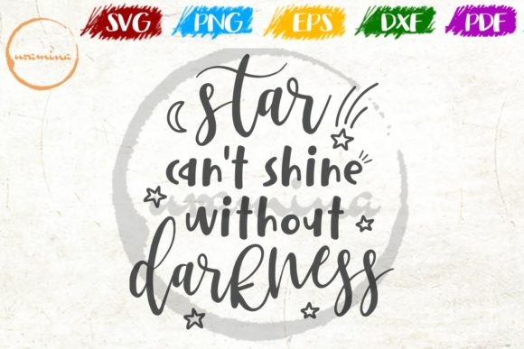 Star Can T Shine Without Darkness Graphic By Uramina Creative