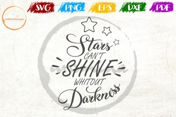 Start Can T Shine Without Darkness Graphic By Uramina Creative