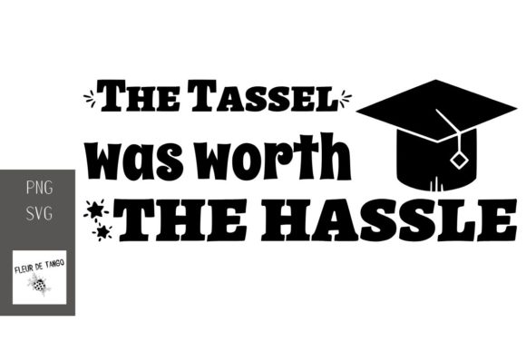 Print on Demand: The Tassel Was Worth the Hassle Graphic Print Templates By Fleur de Tango