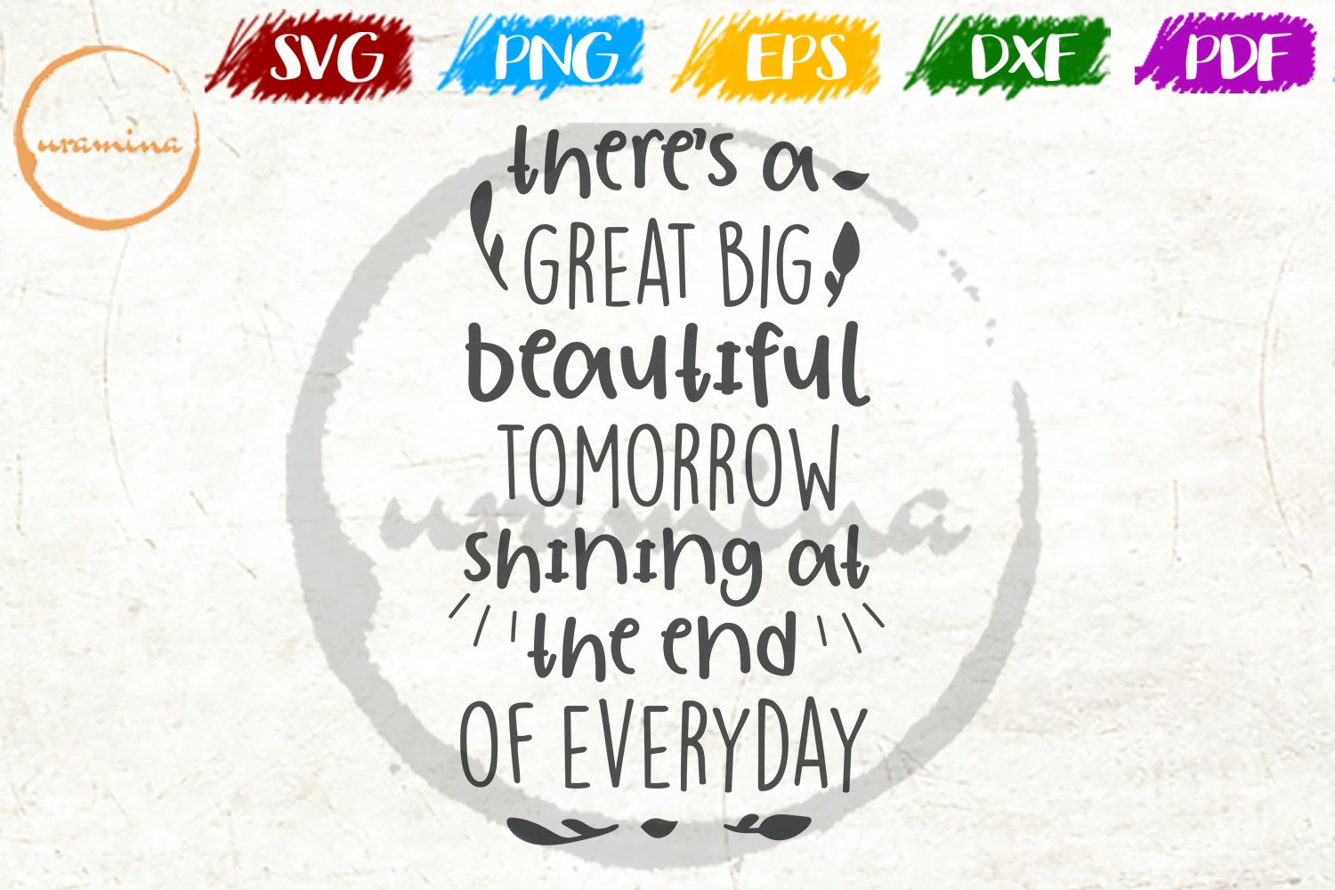 Download Free There S A Great Big Beautiful Tomorrow Graphic By Uramina for Cricut Explore, Silhouette and other cutting machines.