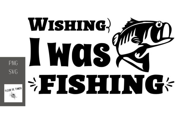 Print on Demand: Wishing I Was Fishing Graphic Print Templates By Fleur de Tango