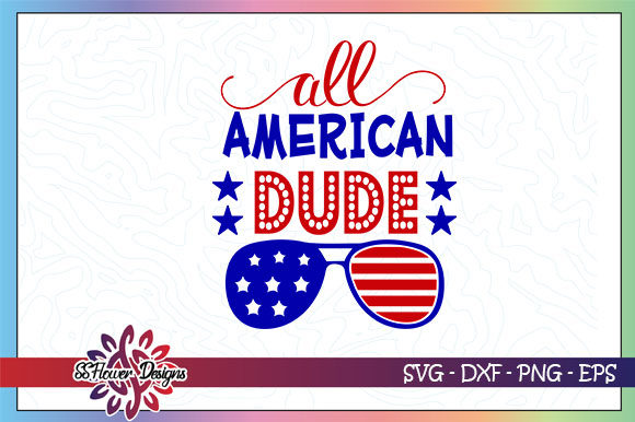 Download Free All American Dude Sunglasses Graphic By Ssflower Creative Fabrica for Cricut Explore, Silhouette and other cutting machines.