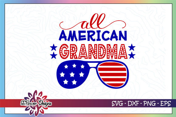 Download Free All American Grandma Sunglasses Graphic By Ssflower Creative for Cricut Explore, Silhouette and other cutting machines.
