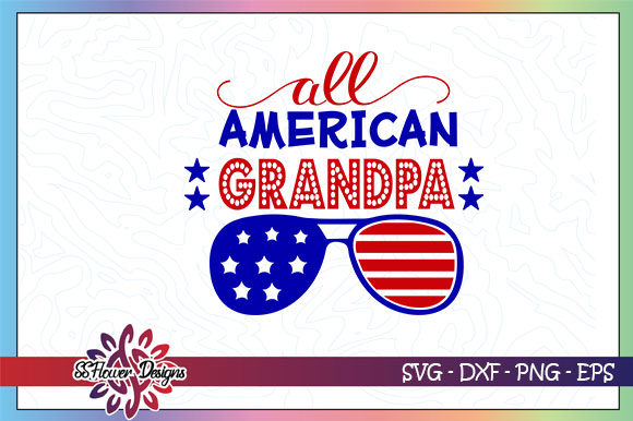 Download Free All American Grandpa Sunglasses Graphic By Ssflower Creative for Cricut Explore, Silhouette and other cutting machines.