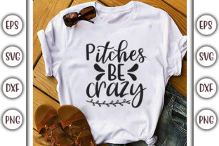 Print on Demand: Base Ball Design, Pitches Be Crazy Graphic Print Templates By GraphicsBooth