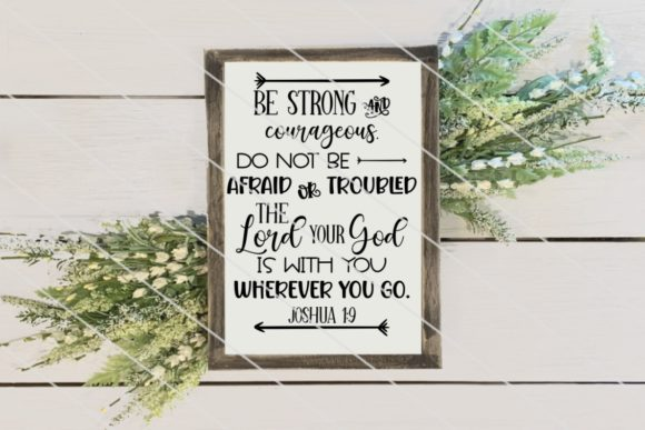 Print on Demand: Be Strong and Courageous Joshua 1:9   Graphic Crafts By Amy Anderson Designs
