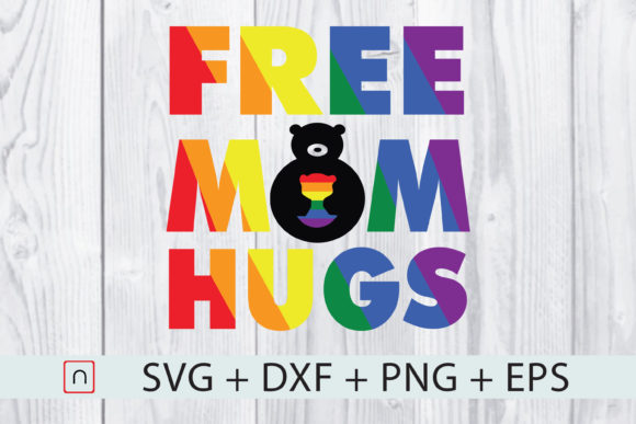 Download Free Free Mom Hugs Lgbt Gay Pride Parades Graphic By Novalia SVG Cut Files