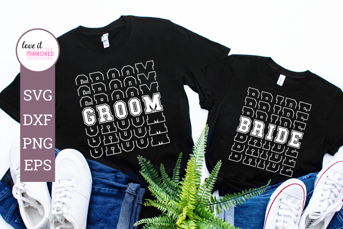 Download Free Groom Bride Mirror Word Design Graphic By Love It Mirrored for Cricut Explore, Silhouette and other cutting machines.
