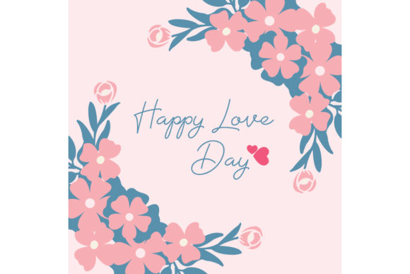 Happy Love Day Greeting Card Design Graphic Backgrounds By stockfloral