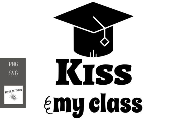 Print on Demand: Kiss My Class Graphic Print Templates By Fleur de Tango