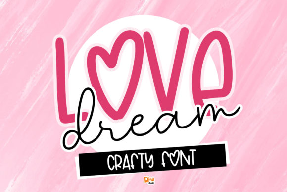 Print on Demand: Love Dream Script & Handwritten Font By dmletter31