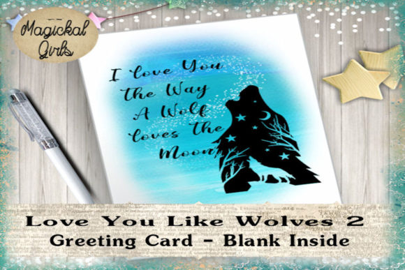Download Free Love You Like Wolves 2 Card Graphic Graphic By Magickal Girls for Cricut Explore, Silhouette and other cutting machines.