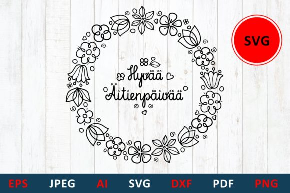 Download Free Mother S Day Greeting Card In Finland Graphic By Millerzoa for Cricut Explore, Silhouette and other cutting machines.