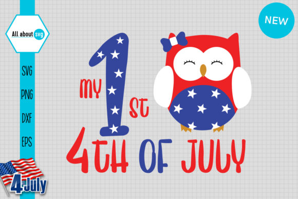 My First 4th July 4th July Owl Graphic By All About Svg