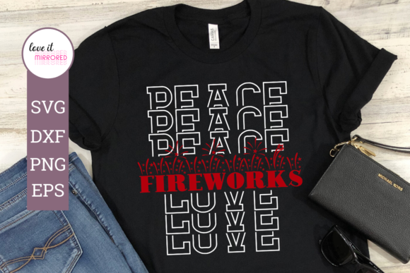 Download Free Peace Love Fireworks Design Graphic By Love It Mirrored for Cricut Explore, Silhouette and other cutting machines.
