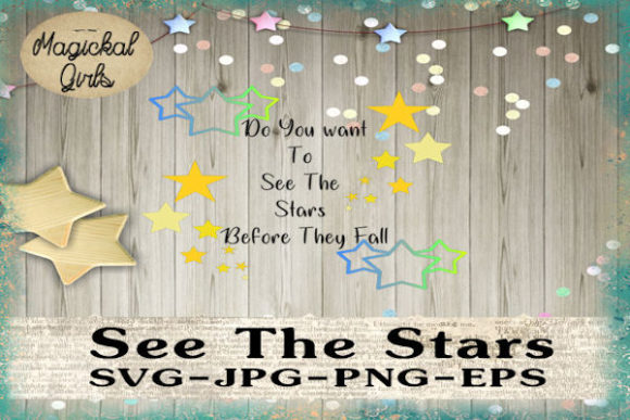 Download Free See The Stars Graphic By Magickal Girls Michelle S Myths for Cricut Explore, Silhouette and other cutting machines.
